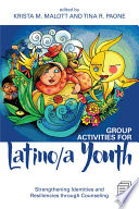 Group Activities For Latino A Youth