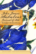 John James Audubon s Journal Of 1826