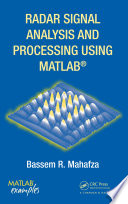 Radar Signal Analysis and Processing Using MATLAB