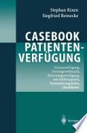 Casebook Patientenverfügung
