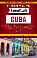 Frommer s Easyguide to Cuba