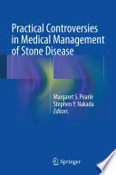 Practical Controversies In Medical Management Of Stone Disease
