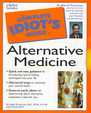 The Complete Idiot s Guide to Alternative Medicine