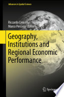 Geography Institutions And Regional Economic Performance book