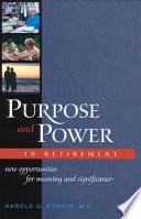Purpose Power In Retirement