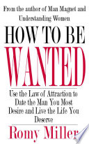 How to Be Wanted Guide That Reveals How Women Can Find