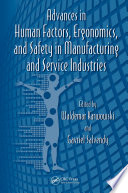 Advances in Human Factors  Ergonomics  and Safety in Manufacturing and Service Industries