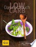 Low Carb   Das Kochbuch