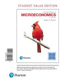 Foundations of Microeconomics, Student Value Edition