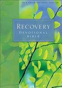 Recovery Devotional Bible NIV
