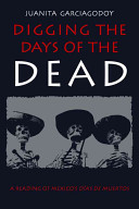 Digging the Days of the Dead