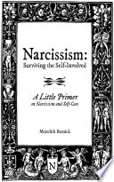 Narcissism Surviving The Self Involved