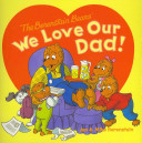 The Berenstain Bears  We Love Our Dad