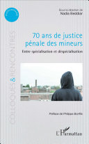 70 Ans De Justice P Nale Des Mineurs