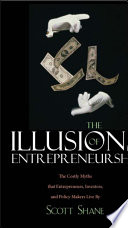 The Illusions Of Entrepreneurship