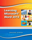 Learning Microsoft Word 2013  Student Edition
