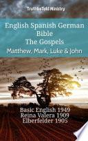 English Spanish German Bible The Gospels Matthew Mark Luke John