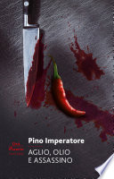 Aglio, olio e assassino Book Cover