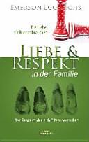 Liebe   Respekt in der Familie