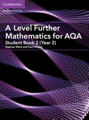 A Level Further Mathematics for AQA Student Book 2  Year 2