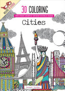 3D Coloring Cities : your imagination. color anaglyphic illustrations by award-winning...