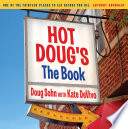 Hot Doug s  The Book