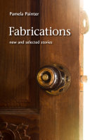 Fabrications: New and Selected Stories