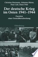 Der deutsche Krieg im Osten 1941 1944