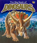 The Big Book Of Dinosaurs : ...