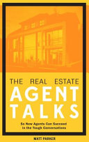 The Real Estate Agent Talks