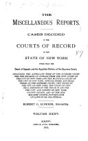 Reports of Selected Cases Decided in Courts of the State of New York Other Than the Court of Appeals and the Appellate Division of the Supreme Court