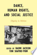 Dance  Human Rights  and Social Justice