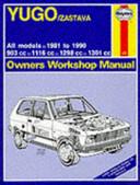 Yugo Zastava Owners Workshop Manual