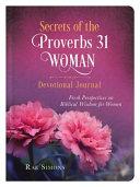 Secrets Of The Proverbs 31 Woman Devotional Journal