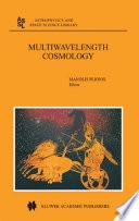 Multiwavelength Cosmology