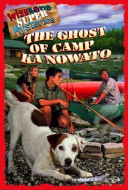 Ghost of Camp Ka Nowato At A Nearby Summer Camp