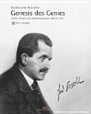 Ferdinand Porsche - Genesis des Genies
