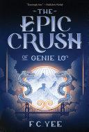 The Epic Crush of Genie Lo Book