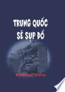Trung Quoc se Sup Do