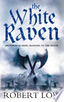 The White Raven  The Oathsworn Series  Book 3