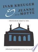 Ivar Kreuger And Jeanne De La Motte