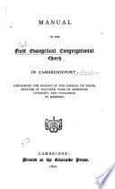 Manual of the First Evangelical Congregational Church in Cambridgeport
