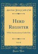 Herd Register, Vol. 45