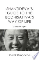 Guide To The Bodhisattva S Way Of Life Volume 8