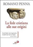La fede cristiana alle sue origini