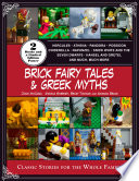 Brick Fairy Tales and Greek Myths: Box Set
