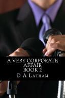A Very Corporate Affair Book 2