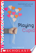 Playing Cupid  A Wish Novel