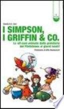 I Simpson  i Griffin   Co  Le sit com animate dalla preistoria dei Flinstones ai giorni nostri