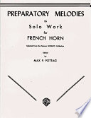 Preparatory Melodies to Solo Work for French Horn  from Schantl